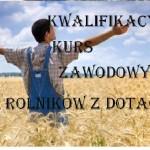 Kwalifikacyjny Kurs Zawodowy : Rolnik, Technik Rolnik